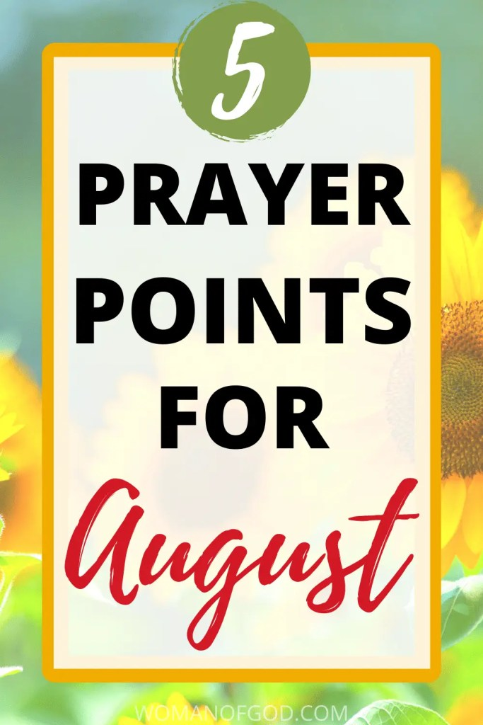 prayer points for august pin