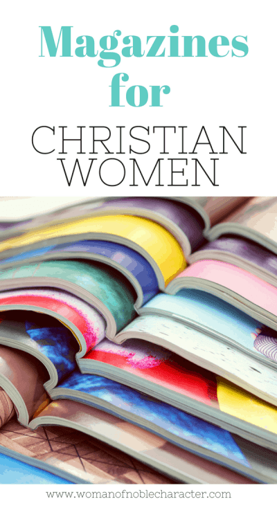 magazines for Christian women in both digital and print