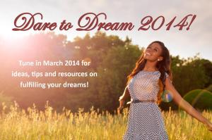 dare to dream 2014