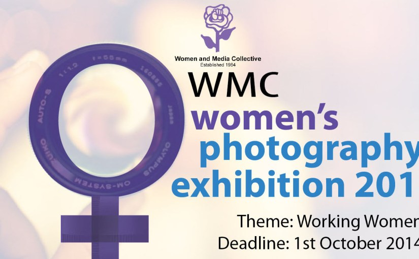 Call for Submissions: WMC Women's Photography Exhibition 2014