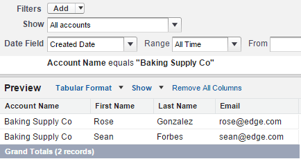 """Showing a tabular report with account name, first name, last name and email. and two records. The filter is Account Name equals """"Baking Supply Co""""."""