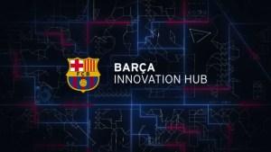 Barça Innovation Hub
