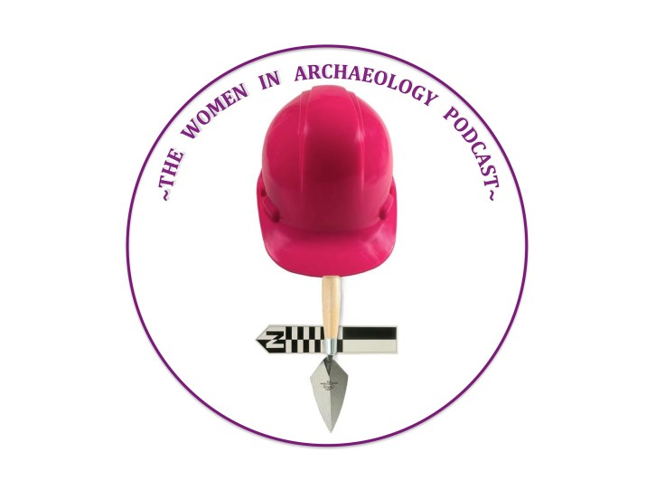 Women in Archaeology Podcast Logo.