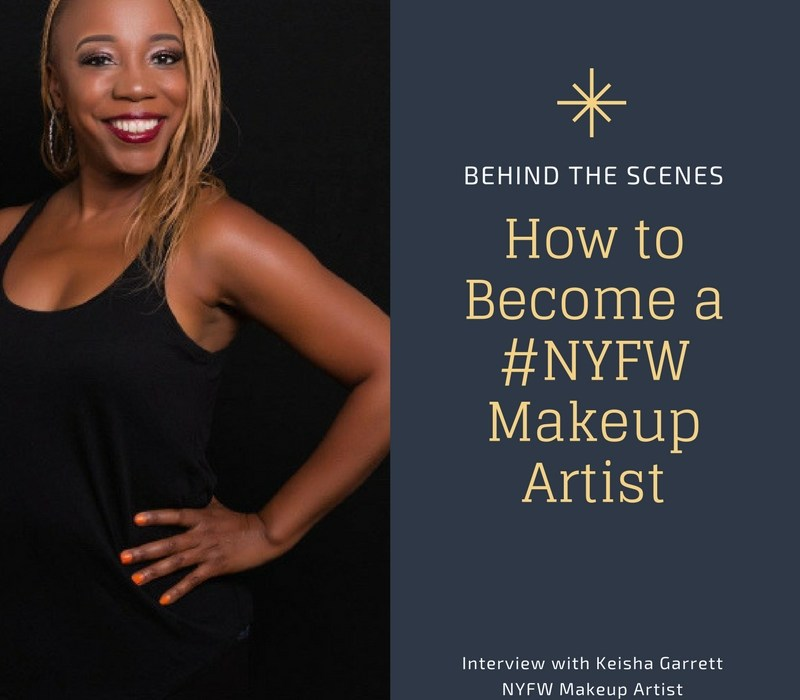 How to Become a New York Fashion Week Makeup Artist