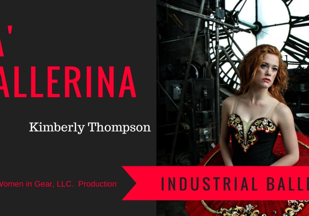 La' Ballerina an Industrial Ballet