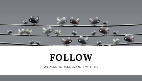 Follow Women in Media on Twitter