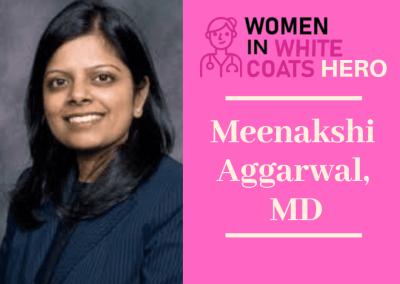 Meenakshi Aggarwal, MD