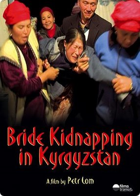 FILM: Bride Kidnapping in Kyrgyzstan