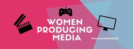 Name of the event against a colourful, geometric background. Also included are black silhouettes of a clapperboard, a game controller, and a computer screen. The hashtag #WomenMakeMedia is also present.
