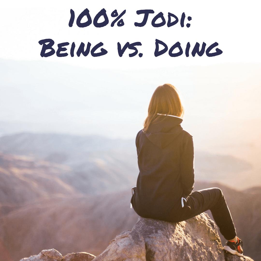 100 Jodi Being Vs Doing Women Taking The Lead