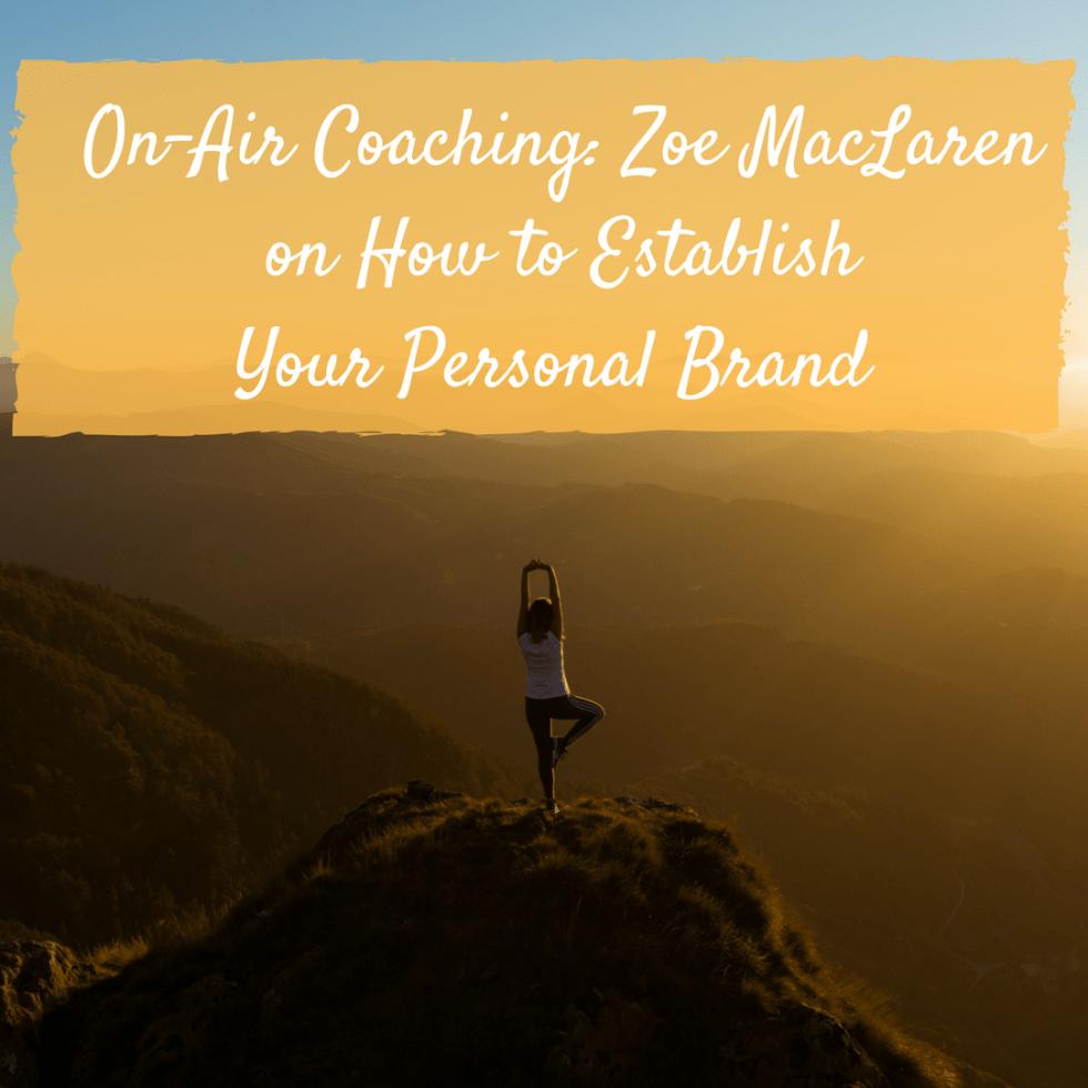 On-Air Coaching Zoe MacLaren
