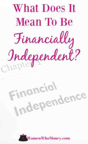 "Financial independence means two different things at two different points in life. And they are both significant milestones. Here are explanations of both kinds of financial independence and actions to consider to make the path to ""FI"" attainable, no matter where you are starting from."