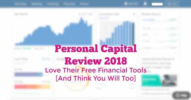 Personal Capital Review 2018: The Best Free Financial Tools