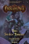 The Stolen Throne (Dragon Age #1) by David Gaider Tor Boks