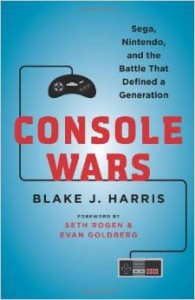 Console Wars: Sega, Nintendo, and the Battle that Defined a Generation Hardcover – May 13, 2014 by Blake J. Harris