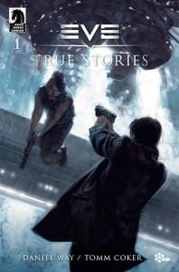 EVE True Stories | Dark Horse Comics