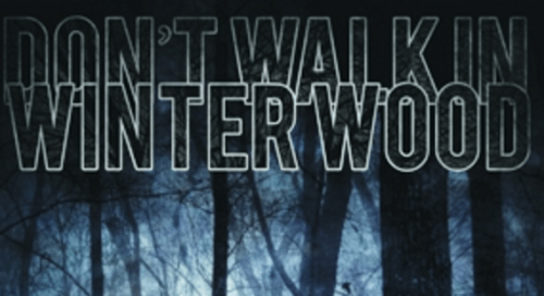 Don't Walk In Winter Wood, DriveThruRPG, 2012