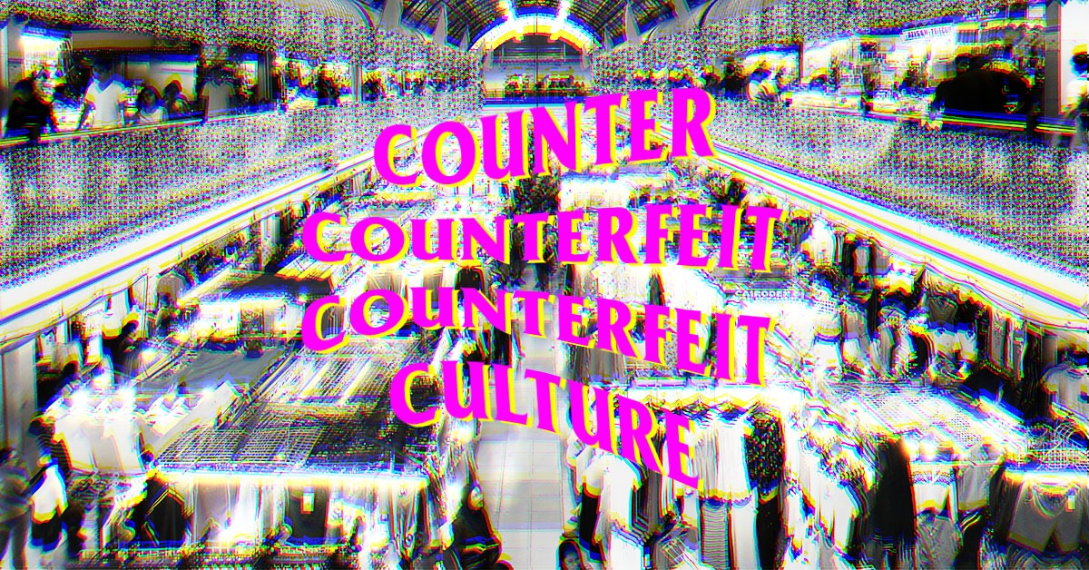 On Counterfeit Culture: What It Is & What It Means To Fashion