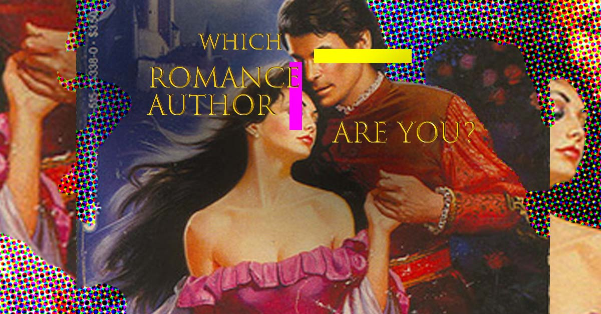 Which Romance Author Are You?