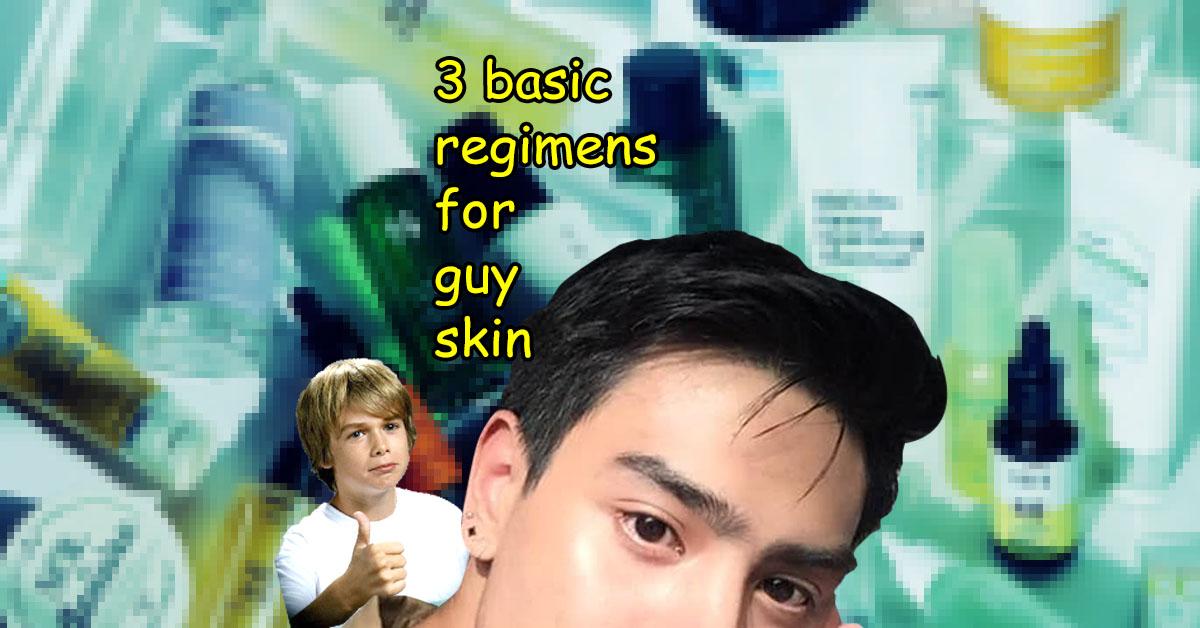 Guy Skin Curates 3 Basic Regimens for Guy Skin