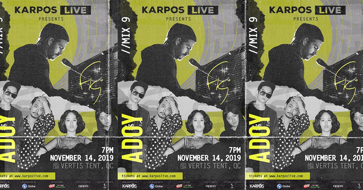 Karpos Live Mix 9: FKJ + ADOY + You