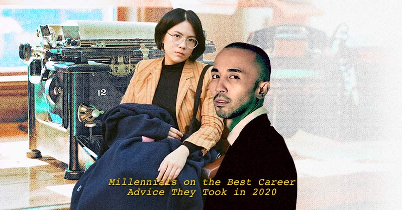 Millennials on the Best Career Advice They Took in 2020 on Wonder.ph