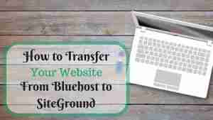 Changing your webhost from Bluehost to SiteGround