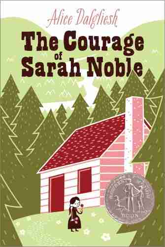 Children's Books About Courage-Courage of Sarah Noble by Dalgliesh