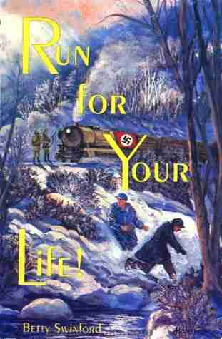 Run for Your Life by Betty Swinford