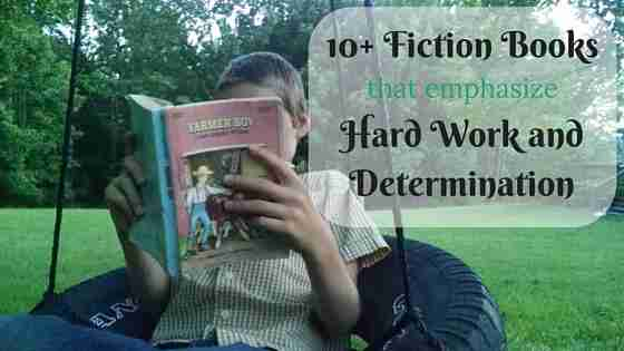 Ten Fiction Books that Emphasize Hard Work