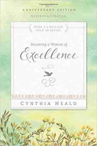 Becoming a Woman of Excellence by Heald