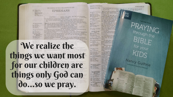One Year Praying Through the Bible For Our Kids