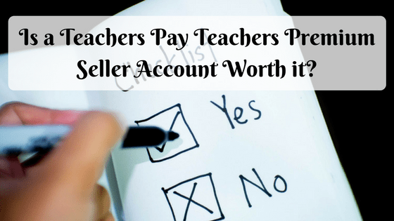 Teachers Pay Teachers Premium Sellers Account Upgrade