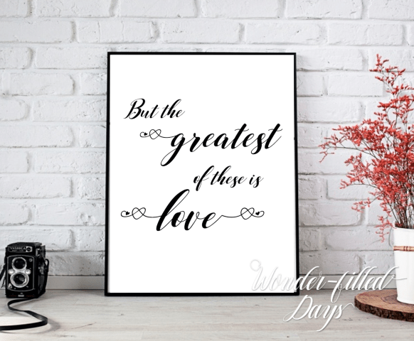 Greatest of these is Love Quote Wall Decor