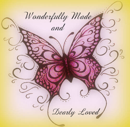 Wonderfully Made and Dearly Loved