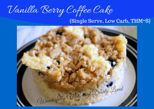 Vanilla Berry Coffee Cake (THM~S, Single Serve, Low Carb, Sugar Free, Gluten Free)