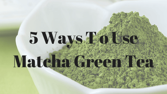 Ways T o Use Matcha Green Tea with Trim Healthy Mama and other Healthy Eating Plans