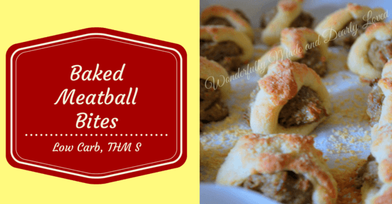 Low Carb Baked Meatball Bites that fit perfectly in a THM S meal