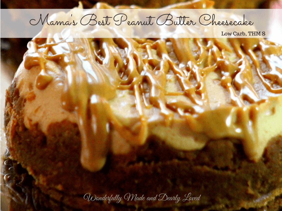 Mama's Best Peanut Butter Cheesecake (low carb, THM S) is a great way to indulge and impress your guests.