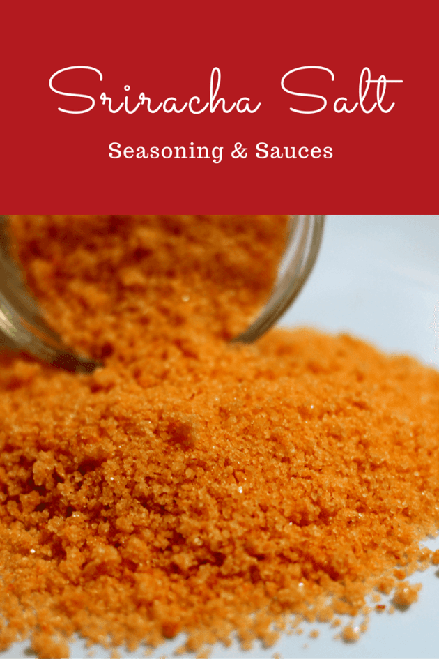 A homemade Sriracha Salt to use in BBQ rubs and to finish your dishes with a bit of subtle spice.