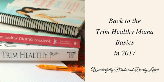 Back to Trim Healthy Mama Basics