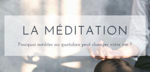 Pourquoi méditer au quotidien peut changer votre vie