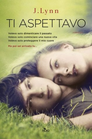 Ti Aspettavo (Wait for You #1)