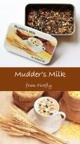 Mudder's Milk Tea from Firefly!