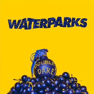 Waterparks Double Dare