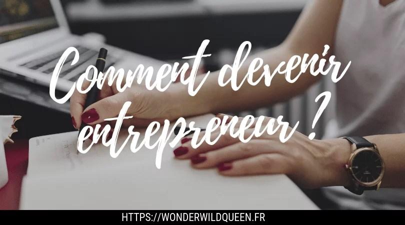 comment devenir entrepreneur ?