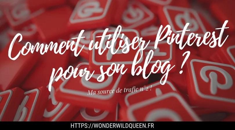 Comment utiliser Pinterest pour son blog