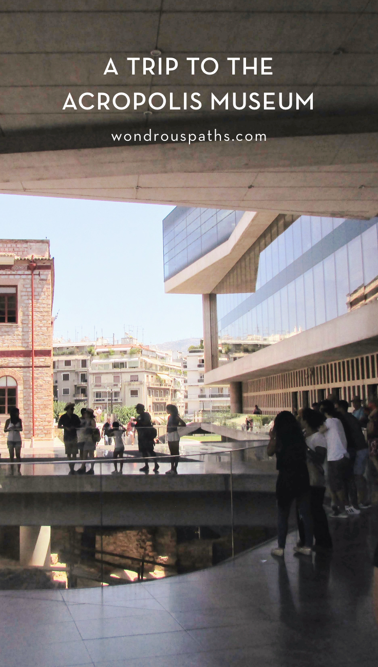 A Day Trip to the New Acropolis Museum | Wondrous Paths Travel Blog #greece #athens
