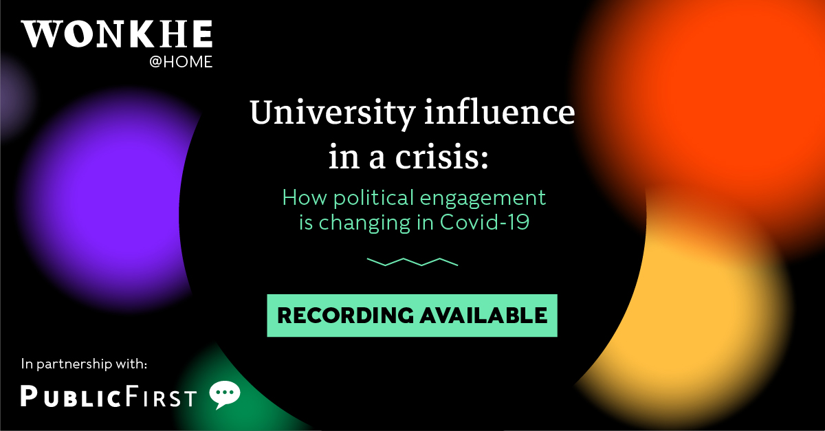 Image of Wonkhe @ Home: University influence in a crisis – how political engagement is changing in Covid-19