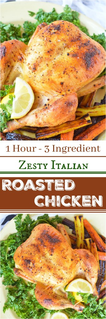 This Zesty Italian Oven Roasted Whole Chicken Recipe requires only 3 ingredients and less than one hour of cook time! Do you want to feed your family nutritious homemade dinners on a more regular basis? Serve your family a juicy, flavorful whole roasted chicken dinner on a busy weeknight. How crazy is that!?!?